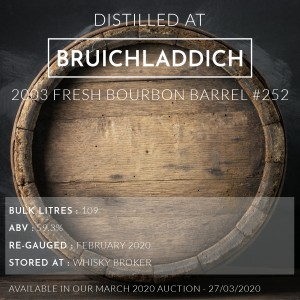 1 Bruichladdich 2003 Fresh Bourbon Barrel #252 / Cask in storage at Whiskybroker
