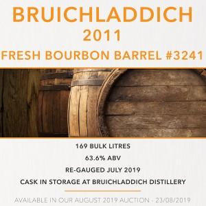 1 Bruichladdich 2011 Fresh Bourbon Barrel #3241 / Cask in storage at Bruichladdich